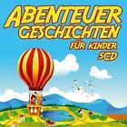 Abenteuergeschichten für Kinder von Various Artists (2013)