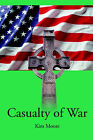 Casualty of War by Kim Moore (Paperback / softback, 2001)