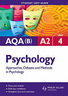 AQA (B) A2 Psychology: Approaches, Debates and Methods in Psychology: Unit 4 by Regina Teahan (Paperback, 2009)