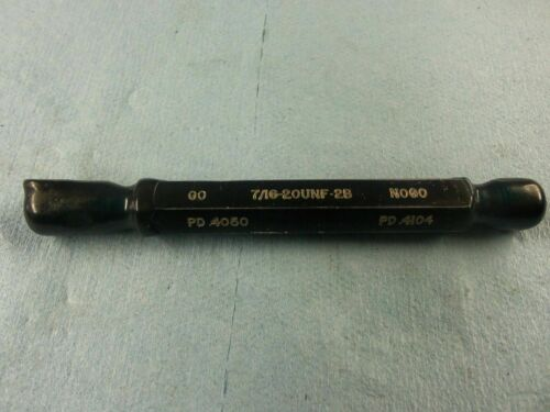 7//16 20 UNF 2B THREAD PLUG GAGE GO NO GO GAUGE .4375 P.D./'S = .4050 /& .4104