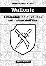 WALLONIE - VOLONTARI BELGI VALLONI DELLE WAFFEN SS Degrelle Wallonien WW2