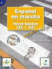Español en marcha - Nivel básico. Kursbuch von Francisca Castro Viúdez, Ignacio Rodero Díez, Carmen Sardinero Franco und Pilar Díaz Ballesteros (2014, Kunststoffeinband)