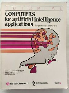 BOOK TUTORIAL COMPUTERS FOR ARTIFICIAL INTELLIGENCE APPLICATIONS 0818607068