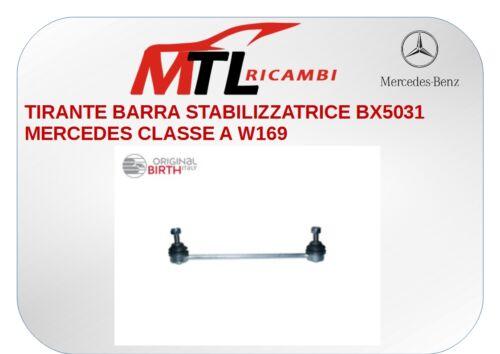 TIRANTE BARRA STABILIZZATRICE BX5031 MERCEDES CLASSE A W169 ...