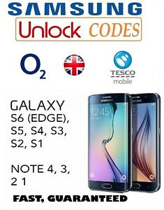 outlet store c5896 698a9 Details about SAMSUNG GALAXY S7 EDGE S6 EDGE PLUS S5 NOTE UNLOCK CODE O2  Tesco Networks only