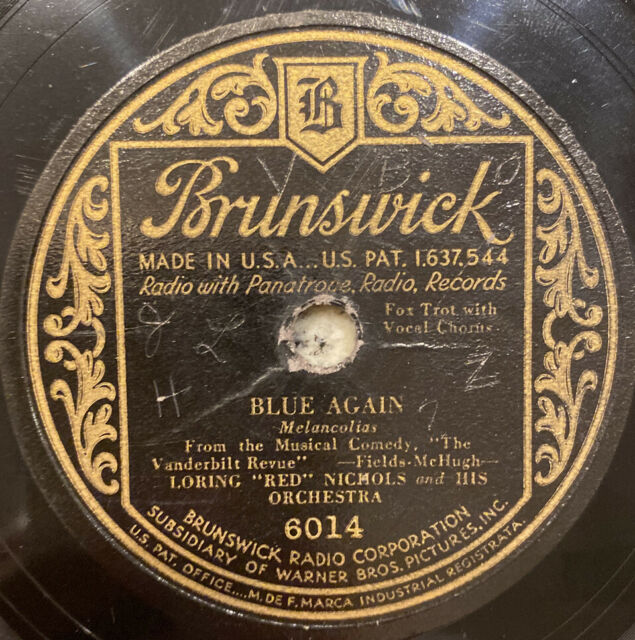 "1930 RED NICHOLS & ORCHESTRA ""BLUE AGAIN"" 78 BRUNSWICK 6014 VV++ JAZZ ALL STARS"