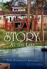 a Love Story by Ballard Faye Hendricks (author) 9781456854027
