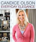 Candice Olson Everyday Elegance by Candice Olson (Paperback, 2013)