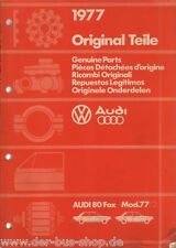 Audi 80 - Reparaturleitfaden - Bildkatalog Ersatzteilkatalog - Modellj. 1977