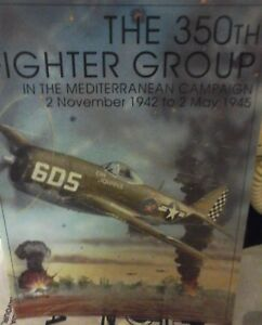 Le 350ème groupe de chasseurs de la campagne méditerranéenne 2 novembre 1942 mai 1945 Schiff