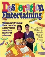 Desperation Entertaining! Ross, Alicia, Mills, Beverly Hardcover