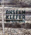 Anselm Kiefer von Anselm Kiefer (2012, Gebundene Ausgabe)