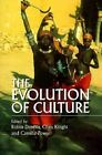 The Evolution of Culture: A Historical and Scientific Overview by Rutgers University Press(Paperback / softback)