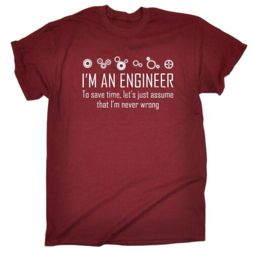 funny mens t shirt Im An Engineer Save Time Never Wrong Math Novelty birthday