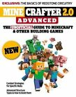 Minecrafter 2.0 Advanced: The Unofficial Guide to Minecraft & Other Building Games by Triumph Books (Paperback, 2014)