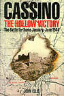 Cassino: The Hollow Victory - The Battle for Rome, January-June, 1944 by John Ellis (Hardback, 1994)