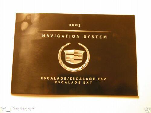 GM 2003 Escalade Navigation Manual #15192793A