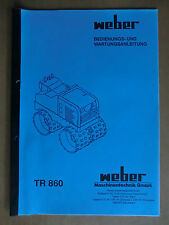 Betriebsanleitung Wartung Handbuch Weber TR 860 Verdichter Walze mit Schaltplan