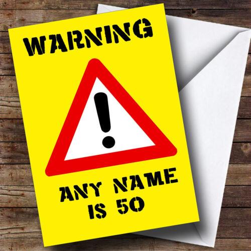 Warning Old Age Joke Funny Personalised Birthday Greetings Card