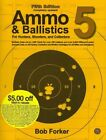 Ammo & Ballistics 5 Ballistic Data out to 1000 Yards for Over 190 Calibers and