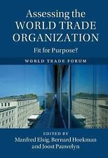 Assessing the World Trade Organization : Fit for Purpose? (2017, Hardcover)