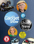 The Gadget Show: The Shiny New Book by Ebury Publishing (Hardback, 2014)
