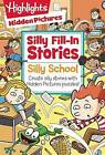 Silly School by Highlights Press (Paperback, 2016)