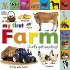 My First Farm Let's Get Working by DK (Board book, 2012)