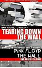 Tearing Down the Wall: The Contemporary Guide to Decoding Pink Floyd - The Wall One Brick at a Time by Mark Yoshimoto Nemcoff (Paperback / softback, 2012)