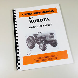 Details about KUBOTA L295 L295DT TRACTOR OPERATORS OWNERS MANUAL  MAINTENANCE SPECIFICATIONS