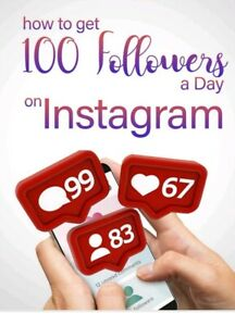 Ebook-How-To-Get-100-Followers-come-ottenere-100-follower-al-giorno-su-Instagram