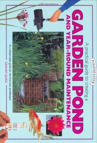 A Practical Guide to Creating a Garden Pond and Year-round Maintenance (Pondmas