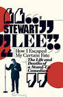 How I Escaped My Certain Fate by Stewart Lee (Paperback, 2010)
