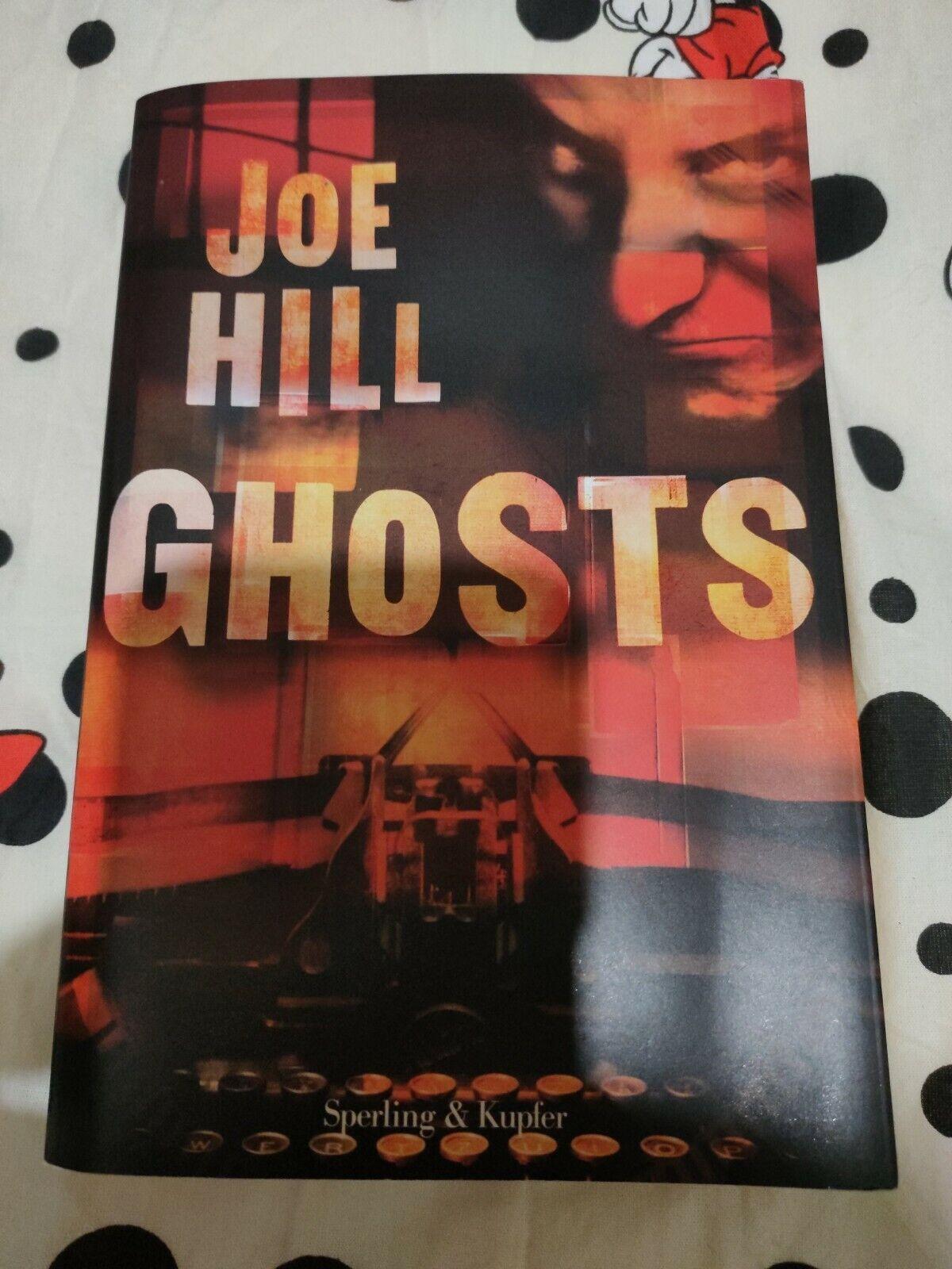 JOE HILL Ghosts (italiano) 2009 Sperling & Kupfer