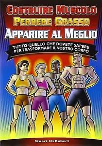 puoi perdere grasso costruendo muscoli