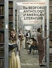 The Bedford Anthology of American Literature, Volume Two : 1865 to the Present by Linck Johnson and Susan Belasco (2013, Paperback)