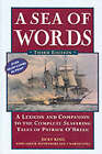 A Sea of Words: Lexicon and Companion for Patrick O'Brian's Seafaring Tales by Dean King (Paperback, 2001)