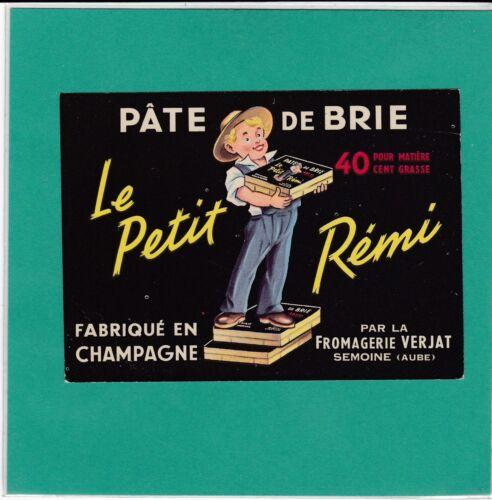 F 574 FROMAGE  LE PETIT REMI VERJAT SEMOINE  AUBE