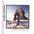 Bridge the Distance by Double Gammon (CD, Jan-2000, Smoking Bishop Music)