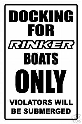 aluminum RINKER top quality DOCKING ONLY SIGN