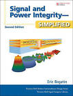 Signal and Power Integrity: Simplified by Eric Bogatin (Hardback, 2009)