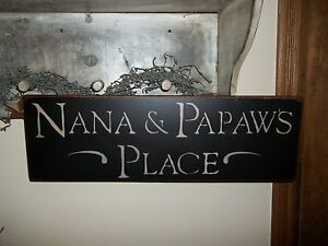 Wood Sign NANA & PAPAW'S PLACE Country Handmade Wood ...