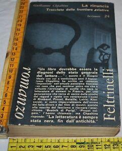 CHPALTINE-Guillaume-LA-RINUNCIA-Feltrinelli-Le-Comete-libri-usati