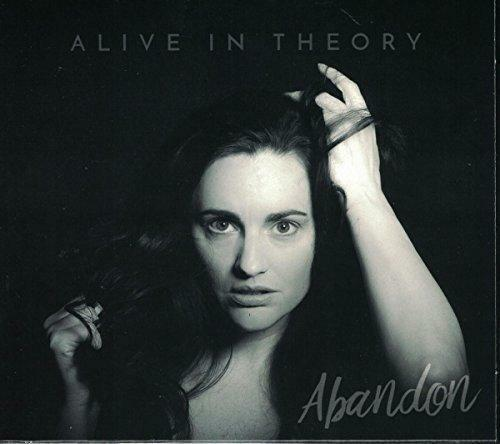 Alive In Theory - Abandon (NEW CD)
