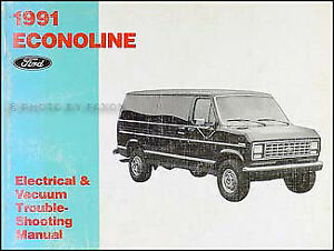 1991 ford econoline and club wagon electrical vacuum manual e150 rh ebay com ford econoline van owners manual 1990 ford econoline van manual