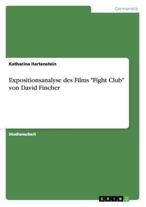 Expositionsanalyse des Films von Katharina Hartenstein (2007, Geheftet)