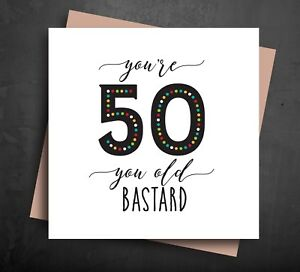 Image Is Loading FUNNY BIRTHDAY CARD 50 50th Fifty Old Age