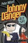 Johnny Danger, DIY Spy by Peter Millett (Paperback, 2015)