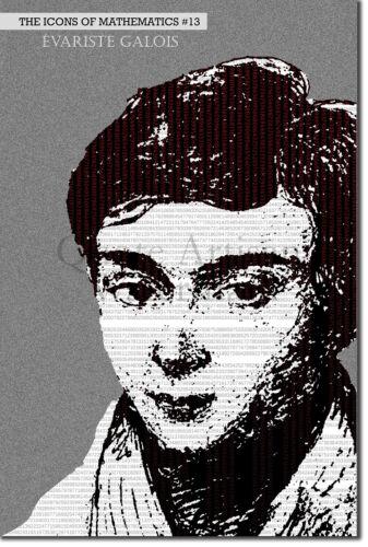 Poster Icons of Mathematics Series #13 of 25 Evariste Galois Art Print