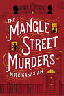 The Mangle Street Murders by M. R. C. Kasasian (Paperback, 2015)